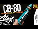 CB-80 DL/MTL 80W Kit l by Wismec l ENG SUBS l Alex VapersMD review 🚭🔞