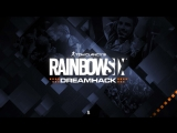 Rainbow Six | DreamHack Valencia 2018 | 13 июля