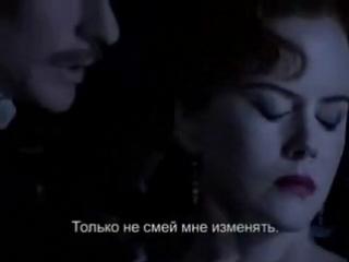 El Tango de Roxanne(let love, let it go, the higher degree of weakness)Moulen Rouge