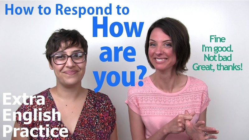 How to respond to How are you? - English Conversation