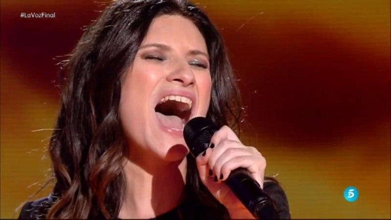 Laura Pausini Entre tú y mil mares Final de LaVoz