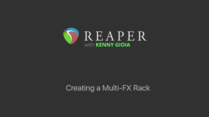 Creating a Multi FX Rack in REAPER