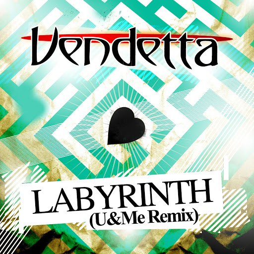 Vendetta альбом Labyrinth (Remixed by U&Me)