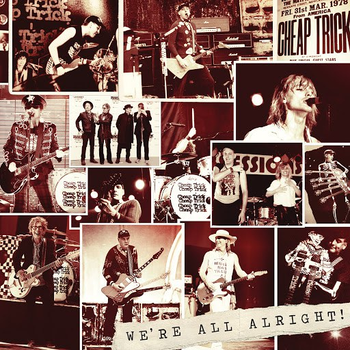 Cheap Trick альбом We're All Alright! (Deluxe)