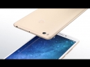 Xiaomi Mi Max 2 (Official Promo Video)