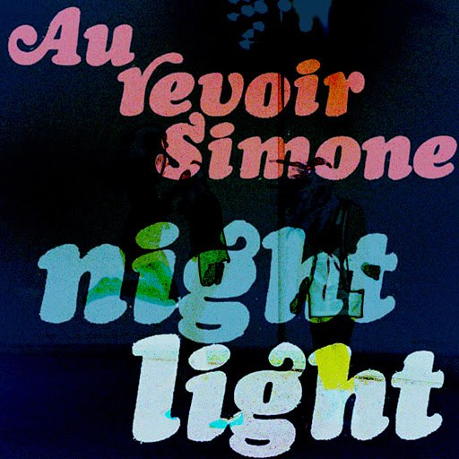 Au Revoir Simone альбом Night Light (Bonus Track Version)