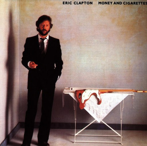 Eric Clapton альбом Money And Cigarettes