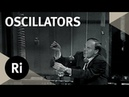 Types of Oscillators - Christmas Lectures with Philip Morrison