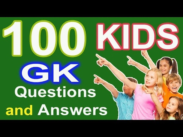100 Simple General Knowledge (GK) Questions and Answers for Indian kids | PART -1