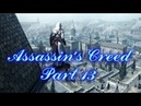Assassin's Creed (PC) Walkthrough Part 13 Saving Citizens [No Commentary] (720 HD)