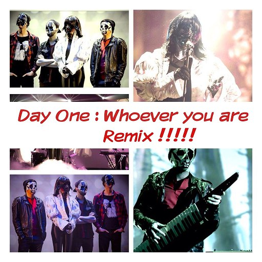 Day One альбом Who Ever You Are (Remixes)