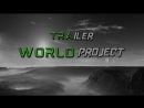 Трейлер World Project - версия Beta