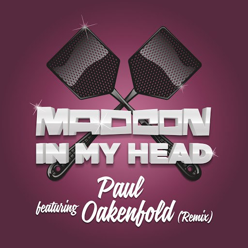 Madcon альбом In My Head (Paul Oakenfold Remixes)