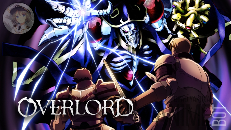 Broadcasting: Overlord [TV-1] (7-13)