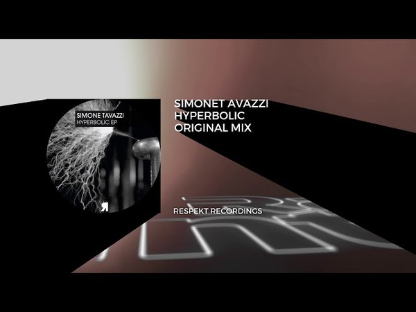 Premiere: Simone Tavazzi - Hyperbolic (Original Mix) [Respekt Recordings] Techno
