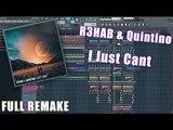 R3HAB Quintino - I Just Cant FL STUDIO REMAKE