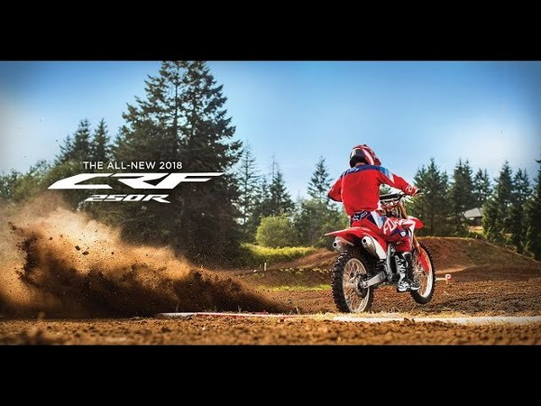 The All-New 2018 CRF250R - Absolute Holeshot