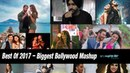 Best Of 2017 Mashup – Biggest Bollywood Mashup By DJ XYLO Dubai VDJ Mahe