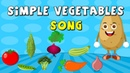 Learn Names Of Vegetables Simple Vegetables Song Elearnin