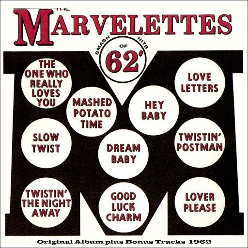 The Marvelettes альбом Smash Hits of '62 (Original Album With Bonus Tracks 1962)