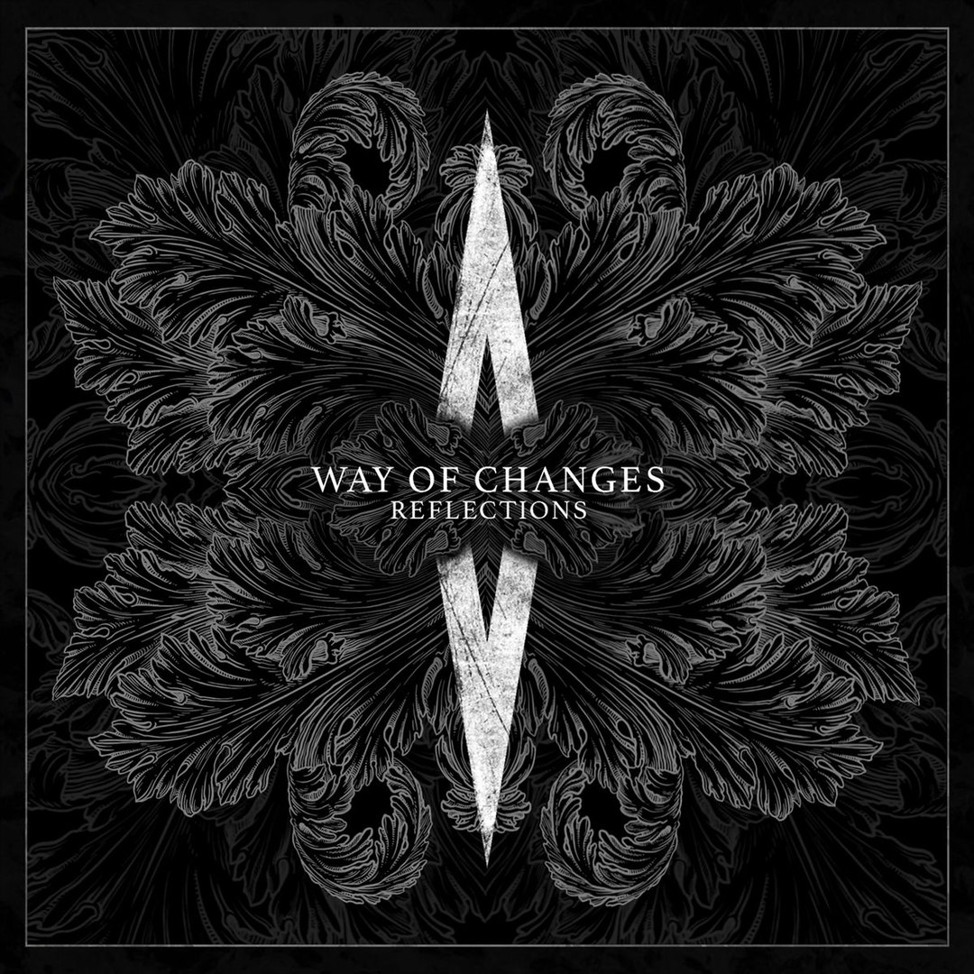 Way of Changes - Reflections (2018)