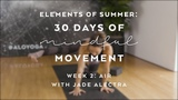 Your Breath, Your Story with Jade Alectra - Elements of Summer 30 Days of Mindful Movement