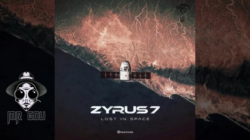 Zyrus 7 - Lost in Space (Original Mix)
