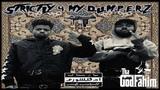 Strictly 4 My D.U.M.P.E.R.Z By Tha God Fahim X Jay NiCE