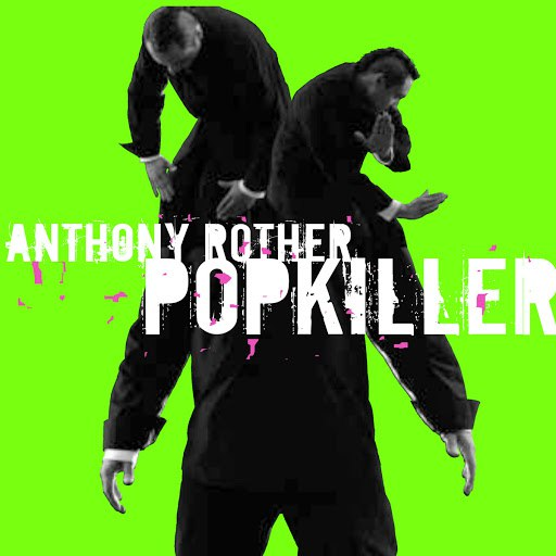 Anthony Rother альбом Popkiller