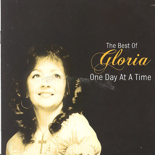 Альбом Gloria One Day At A Time - The Best Of Gloria