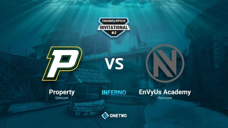 Thunderpick Invitational 2 | Porperty vs EnVyUs Academy| BO3 | de_inferno | by Afor1zm