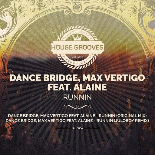 Max Vertigo альбом Runnin (feat. Alaine)