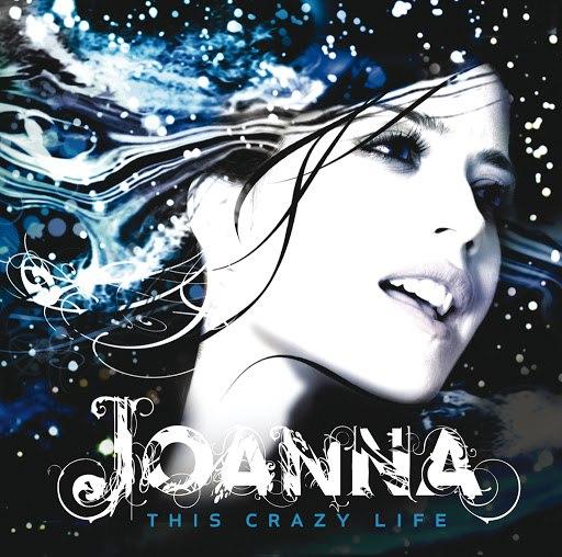 Joanna альбом This Crazy Life