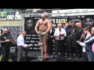 TYSON FURY VS SEFER SEFERI WEIGH INS