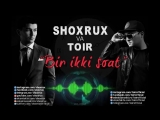 Toir feat Shoxrux (Bestmusic.uz)
