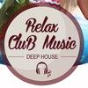 Relax CluB Music