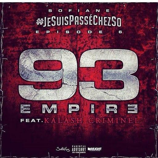 Sofiane альбом Jesuispasséchezso : Episode 6 / 93 Empire (feat. Kalash Criminel)