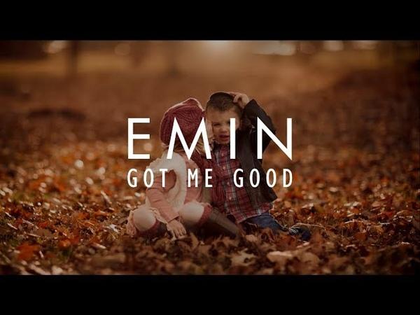 Emin - Got Me Good I Official Music I Lyrics