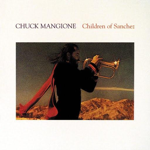 Chuck Mangione альбом Children Of Sanchez