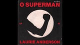 Laurie Anderson - O Superman (1981) full 7 EP