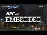 UFC 220 Embedded  Vlog Series - Episode 6