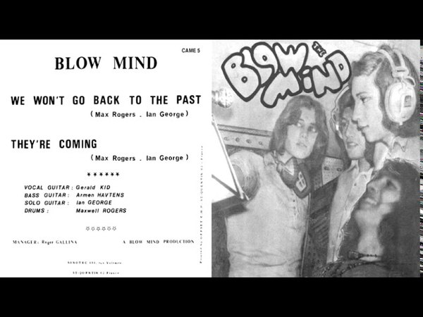 Blow Mind(France) - They're Coming (70's Heavy Acid Trip)