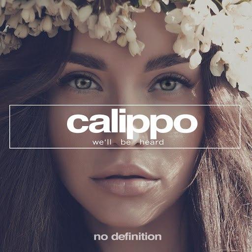 Calippo альбом We'll Be Heard
