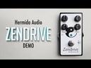 Hermida Audio Zendrive Demo