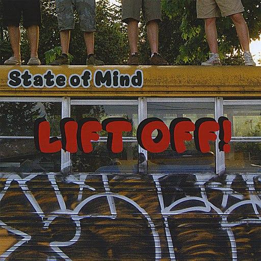 State Of Mind альбом Lift Off!