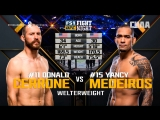 FIGHT NIGHT AUSTIN Donald Cerrone vs Yancy Medeiros