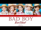 Red Velvet - Bad Boy ENGLISH VERSION COLORCODED LYRICS
