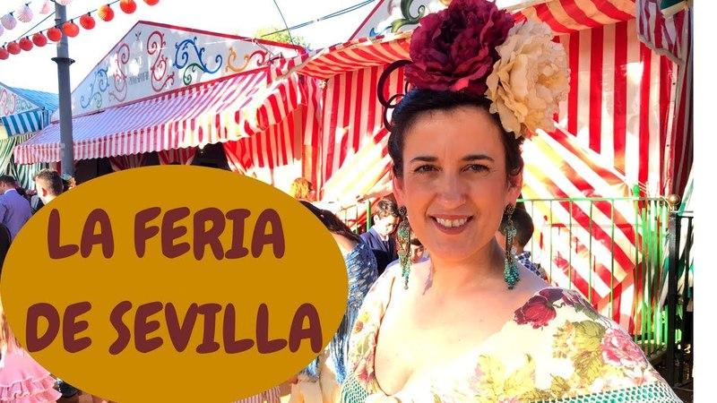 HABLAR ESPAÑOL: LA FERIA DE SEVILLA. CULTURA ESPAÑOLA. (NIVEL INTERMEDIO)