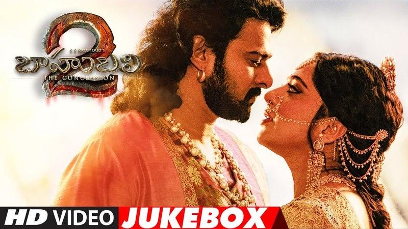 Baahubali 2 Video Jukebox   Bahubali 2 Jukebox   Prabhas,Rana,Anushka Shetty,Tamannaah,SS Rajamouli