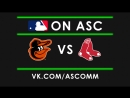 MLB Orioles VS Red Sox
